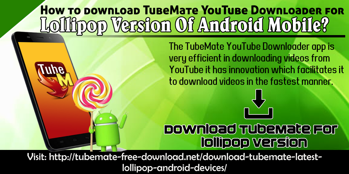 How To Download TubeMate YouTube Downloader For Lollipop